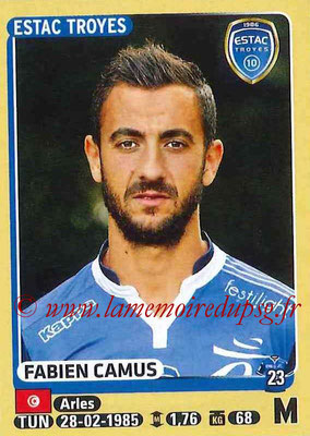2015-16 - Panini Ligue 1 Stickers - N° 472 - Fabien CAMUS (ESTAC Troyes)