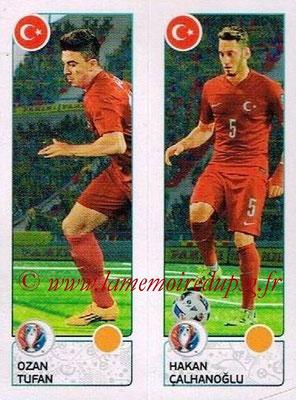Panini Euro 2016 Stickers - N° 429 - Ozan TUFAN + Hakan CALHANOGLU (Turquie)
