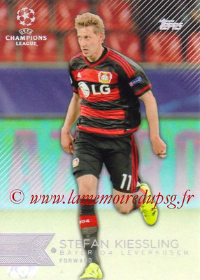 2015-16 - Topps UEFA Champions League Showcase Soccer - N° 117 - Stefan KIESSLING (Bayer 04 Leverkusen)