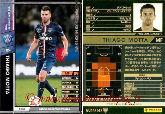 2014-15 - WCCF - N° A044 - Thiago MOTTA (Paris Saint-Germain)