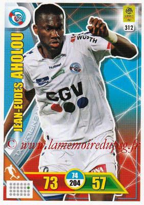 2017-18 - Panini Adrenalyn XL Ligue 1 - N° 312 - Jean-Eude AHOLOU (Strasbourg)
