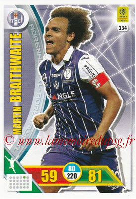2017-18 - Panini Adrenalyn XL Ligue 1 - N° 334 - Martin BRAITHWAITE (Toulouse)