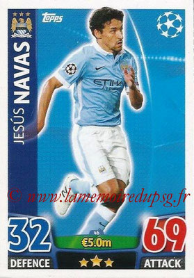 2015-16 - Topps UEFA Champions League Match Attax - N° 046 - Jesus NAVAS (Manchester City FC)