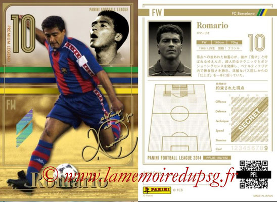 Panini Football League 2014 - PFL06 - N° 182 - ROMARIO (FC Barcelone) (Premium Legend)