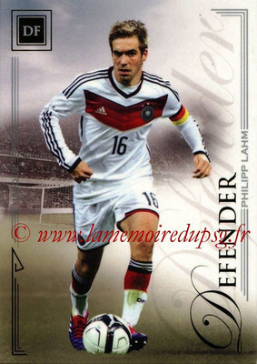 2014 - Futera World Football Unique - N° 021 - Philipp LAHM (Defender)