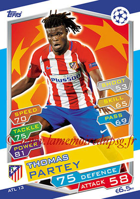 2016-17 - Topps UEFA Champions League Match Attax - N° ATL13 - Thomas PARTEY (Club Atletico de Madrid)