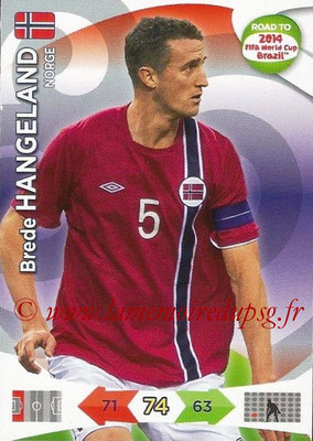 2014 - Panini Road to FIFA World Cup Brazil Adrenalyn XL - N° 140 - Brede HANGELAND (Norvège)