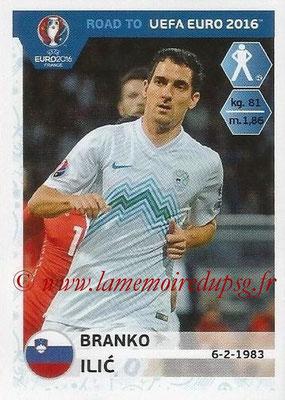 Panini Road to Euro 2016 Stickers - N° 292 - Branko ILIC (Slovénie)
