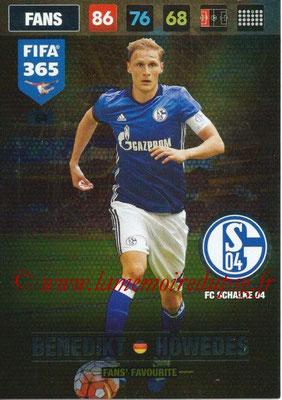 2016-17 - Panini Adrenalyn XL FIFA 365 - N° 064 - Benedikt HOWEDES (FC Schalke 04) (Fans' Favourite)