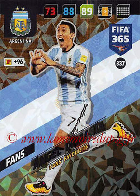 2017-18 - Panini FIFA 365 Cards - N° 337 - Angel DI MARIA (Argentine) (Fans' Favourite)