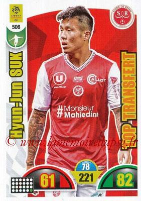 2018-19 - Panini Adrenalyn XL Ligue 1 - N° 506 - Hyun-Jun SUK (Reims) (Top Transfert)