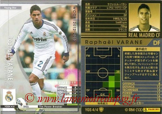 2012-13 - WCCF - N° YGS4 - Raphaël VARANE (Real Madrid CF) (Young Star)