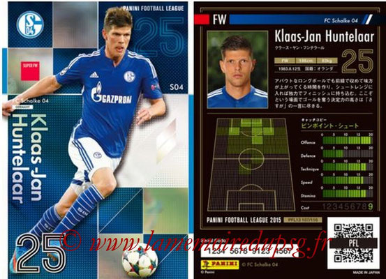 Panini Football League 2015 - PFL13 - N° 107 - Klaas-Jan HUNTELAAR (FC Schalke 04) (Super FW)
