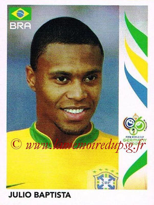 2006 - Panini FIFA World Cup Germany Stickers - N° 388 - Julio BAPTISTA (Brésil)