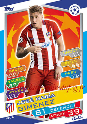 2016-17 - Topps UEFA Champions League Match Attax - N° ATL6 - José Maria GIMENEZ (Club Atletico de Madrid)