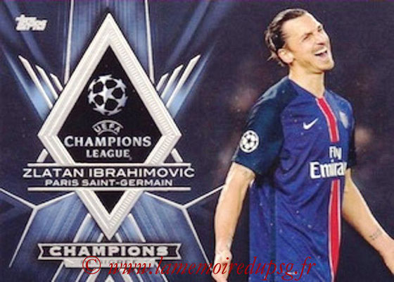 2015-16 - Topps UEFA Champions League Showcase Soccer - N° CP-ZI - Zlatan IBRAHIMOVIC (Paris Saint-Germain) (Champions Pedigree)