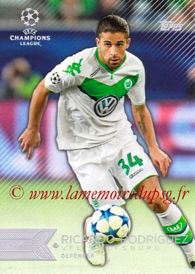 2015-16 - Topps UEFA Champions League Showcase Soccer - N° 048 - Ricardo RODRIGUEZ (VFL Wolfsburg)