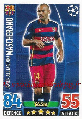 2015-16 - Topps UEFA Champions League Match Attax - N° 238 - Javier Alejandro MASCHERANO (FC Barcelone)
