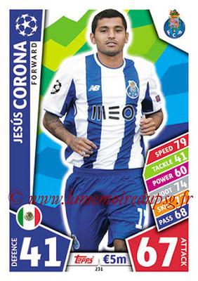 2017-18 - Topps UEFA Champions League Match Attax - N° 231 - Jesus CORONA (FC Porto)