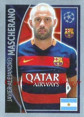 2015-16 - Topps UEFA Champions League Stickers - N° 308 - Javier Alejandro MASCHERANO (FC Barcelone)