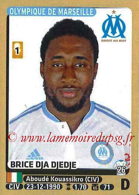 2015-16 - Panini Ligue 1 Stickers - N° 221 - Brice DJA DJEDJE (Olympique de Marseille)
