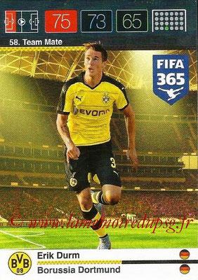 2015-16 - Panini Adrenalyn XL FIFA 365 - N° 058 - Erik DURM (Borussia Dortmund) (Team Mate)