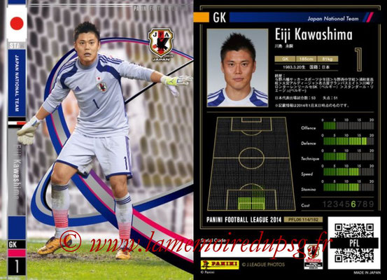 Panini Football League 2014 - PFL06 - N° 114 - Eiji KAWASHIMA (Japon) (Star)