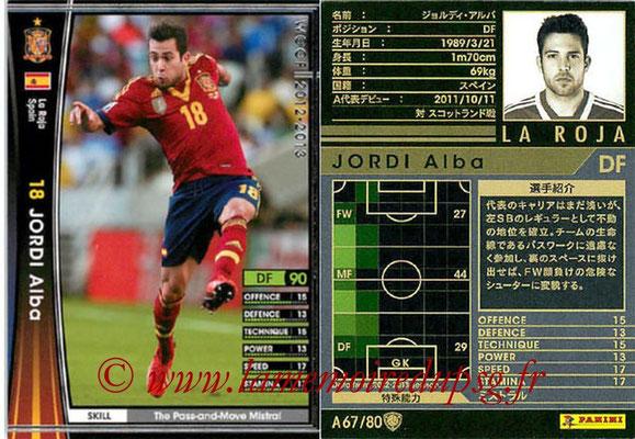 2012-13 - WCCF - N° A67 - Jordi ALBA (Espagne)