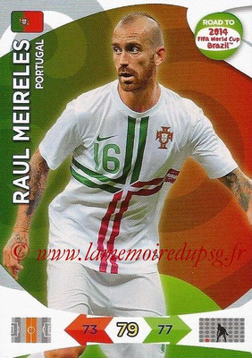 2014 - Panini Road to FIFA World Cup Brazil Adrenalyn XL - N° 153 - Raul MEIRELES (Portugal)