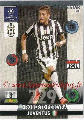 2014-15 - Adrenalyn XL champions League N° 152 - Roberto PEREYRA (Juventus FC) (Rising star)