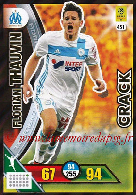 2017-18 - Panini Adrenalyn XL Ligue 1 - N° 451 - Florian THAUVIN (Marseille) (Crack)