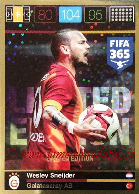 2015-16 - Panini Adrenalyn XL FIFA 365 - N° LE-WS - Wesley SNEIJDER (Galatasaray AS) (Limited Edition)