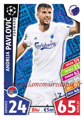 2017-18 - Topps UEFA Champions League Match Attax - N° SS17 - Andrija PAVLOVIC (FC Copenhague) (Super Strikers)