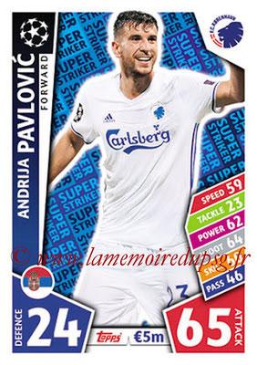 2017-18 - Topps UEFA Champions League Match Attax - N° SS17 - Andrija PAVLOVIC (FC Copenhague) (Super Strikers)