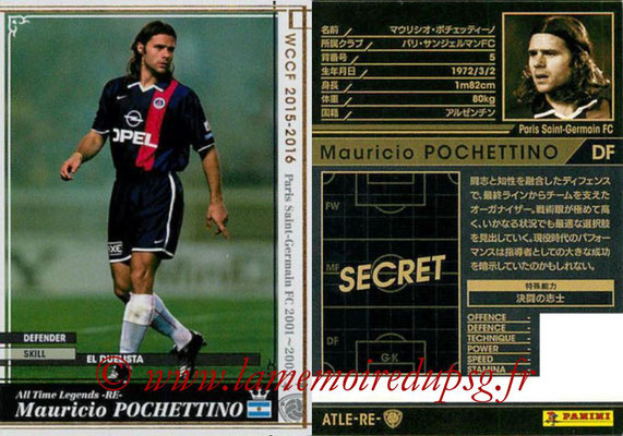 2015-16 - Panini WCCF - N° ATLE-RE2 - Mauricio POCHETTINO (Paris Saint-Germain) (All Time Legends)