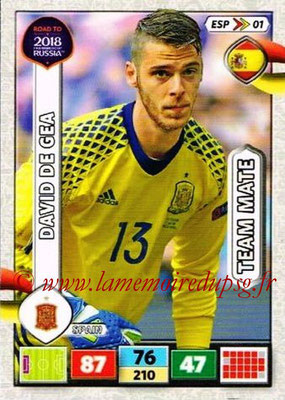 2018 - Panini Road to FIFA World Cup Russia Adrenalyn XL - N° ESP01 - David DE GEA (Espagne)