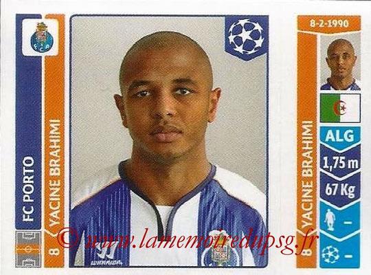 2014-15 - Panini Champions League N° 571 - Yacine BRAHIMI (FC Porto)