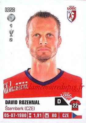 N° 129 - David ROZEHNAL (2005-07, PSG > 2013-14, Lille)