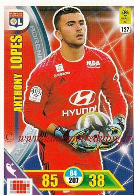 2017-18 - Panini Adrenalyn XL Ligue 1 - N° 127 - Anthony LOPES (Lyon)