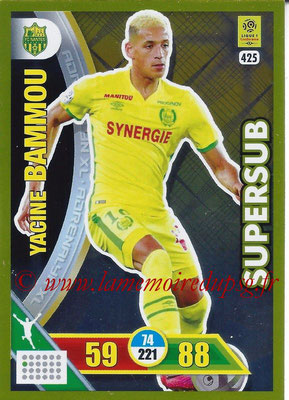 2017-18 - Panini Adrenalyn XL Ligue 1 - N° 425 - Yacine BAMMOU (Nantes) (Supersub)