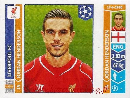 2014-15 - Panini Champions League N° 151 - Jordan HENDERSON (Liverpool FC)