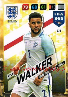 2017-18 - Panini FIFA 365 Cards - N° 378 - Kyle WALKER (Angleterre) (International Star)