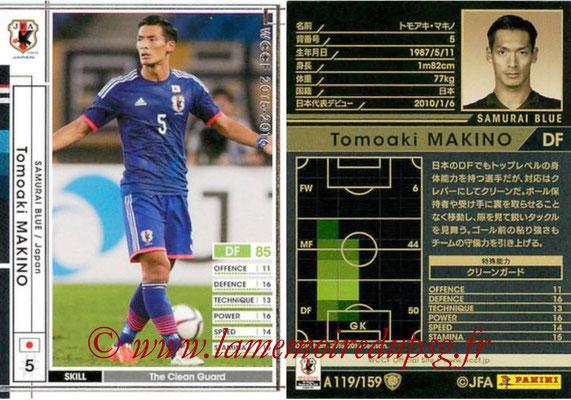 2015-16 - Panini WCCF - N° A119 - Tomoaki MAKINO (Japon)