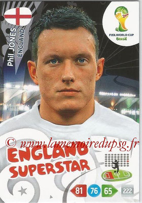 2014 - Panini FIFA World Cup Brazil Adrenalyn XL - N° 131 - Phil JONES (Angleterre)