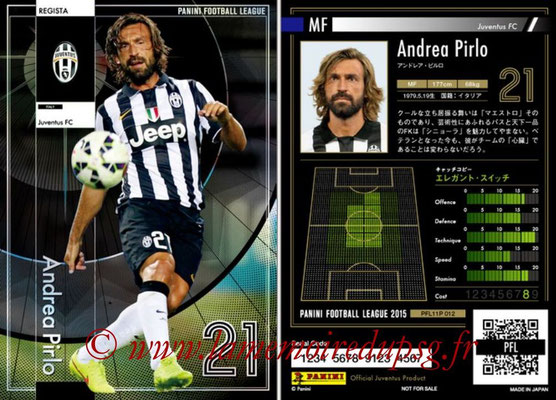 Panini Football League 2015 - PFL11P - N° 012 - Andrea PIRLO (Uventus FC) (Regista)