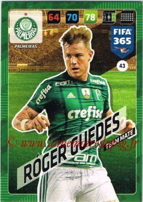 2017-18 - Panini FIFA 365 Cards - N° 043 - Roger GUEDES (Palmeiras)