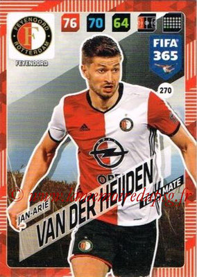 2017-18 - Panini FIFA 365 Cards - N° 270 - Jan-Arie VAN DER HEIJDEN (Feyenoord)