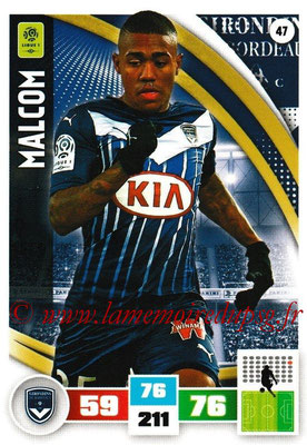 2016-17 - Panini Adrenalyn XL Ligue 1 - N° 047 - MALCOM (Bordeaux)
