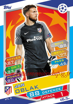 2016-17 - Topps UEFA Champions League Match Attax - N° ATL2 - Jan OBLAK (Club Atletico de Madrid)