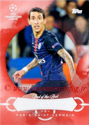 2015-16 - Topps UEFA Champions League Showcase Soccer - N° BB-ADM - Angel DI MARIA (Paris Saint-Germain) (Best of the Best)